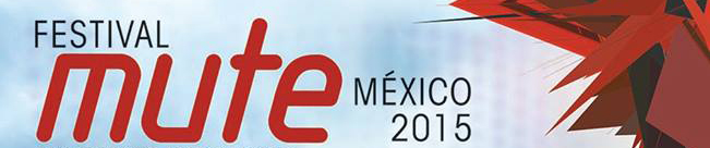 Mute Mexico 2015