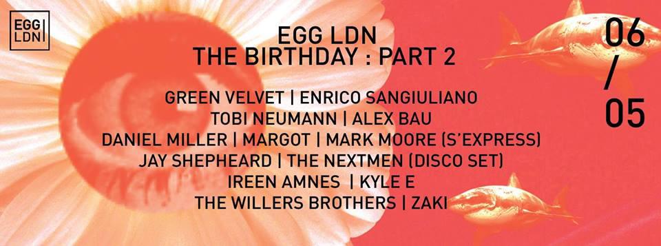 Egg London Flyer May 6